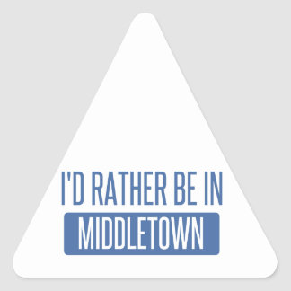 I'd rather be in Middletown CT Triangle Sticker