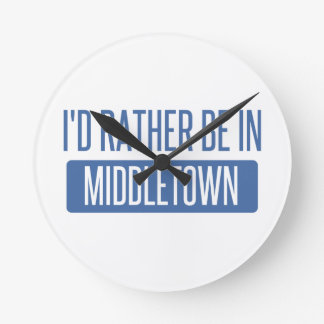 I'd rather be in Middletown OH Round Clock