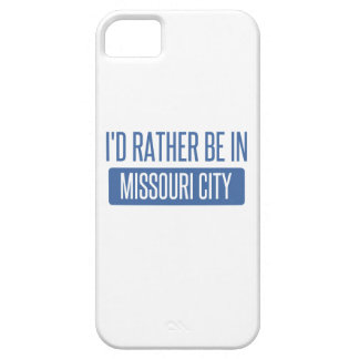 I'd rather be in Missouri City iPhone 5 Cases