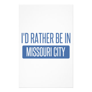 I'd rather be in Missouri City Stationery
