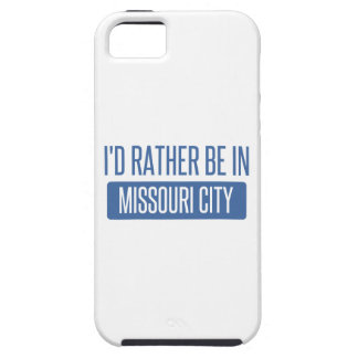 I'd rather be in Missouri City Tough iPhone 5 Case