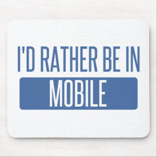 I'd rather be in Mobile Mouse Pad