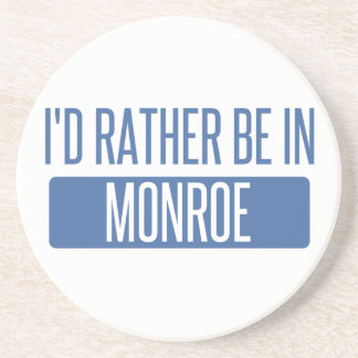 I'd rather be in Monroe Coaster