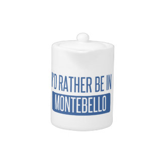 I'd rather be in Montebello