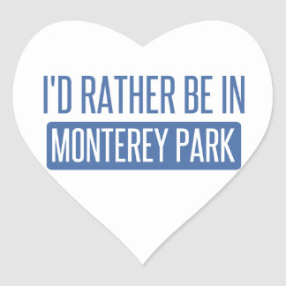 I'd rather be in Monterey Park Heart Sticker