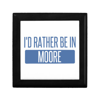 I'd rather be in Moore Gift Box