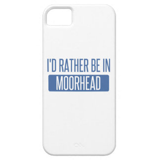 I'd rather be in Moorhead iPhone 5 Case