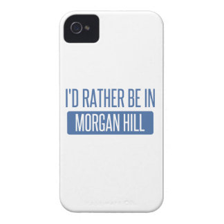 I'd rather be in Morgan Hill iPhone 4 Covers