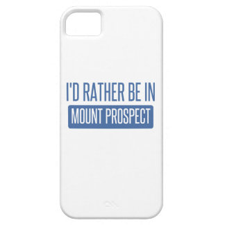 I'd rather be in Mount Prospect iPhone 5 Cases