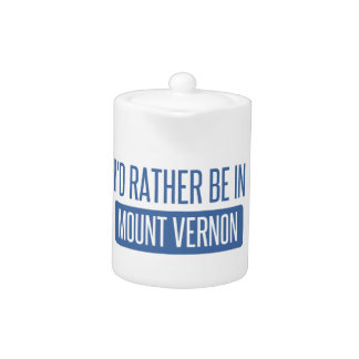 I'd rather be in Mount Vernon