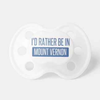 I'd rather be in Mount Vernon Dummy