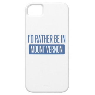 I'd rather be in Mount Vernon iPhone 5 Cases