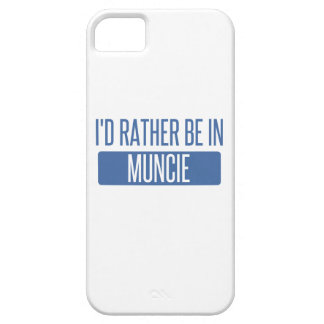 I'd rather be in Muncie iPhone 5 Cases