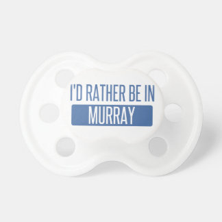 I'd rather be in Murray Dummy