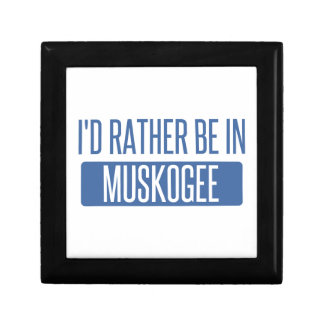 I'd rather be in Muskogee Gift Box