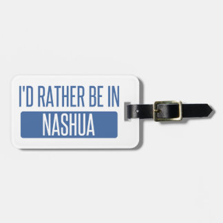 I'd rather be in Nashua Luggage Tag