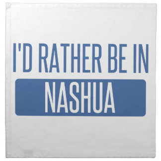 I'd rather be in Nashua Napkin