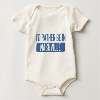 I'd rather be in Nashville Baby Bodysuit