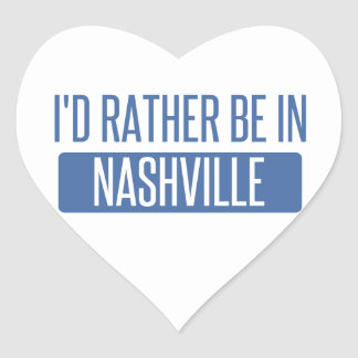 I'd rather be in Nashville Heart Sticker