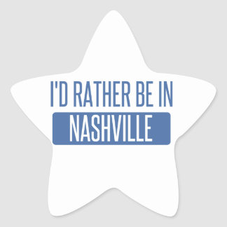 I'd rather be in Nashville Star Sticker