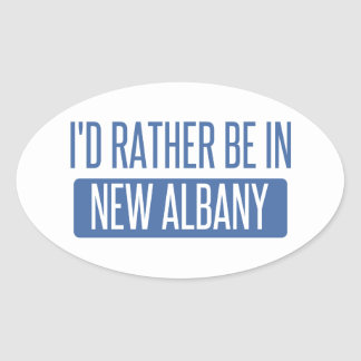 I'd rather be in New Albany Oval Sticker