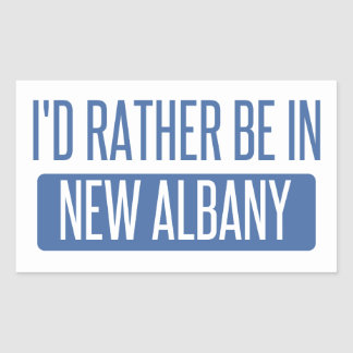 I'd rather be in New Albany Rectangular Sticker