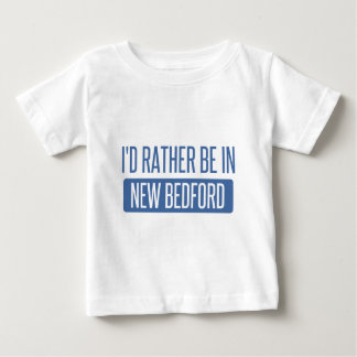 I'd rather be in New Bedford Baby T-Shirt