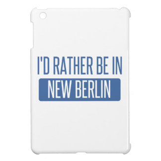 I'd rather be in New Berlin iPad Mini Cover
