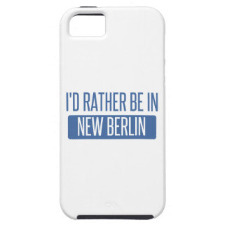 I'd rather be in New Berlin Tough iPhone 5 Case