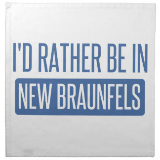 I'd rather be in New Braunfels Napkin