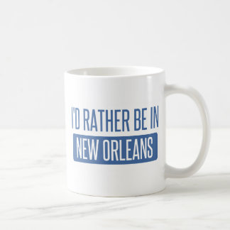 I'd rather be in New Orleans Coffee Mug