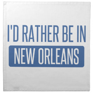 I'd rather be in New Orleans Napkin