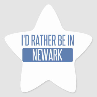 I'd rather be in Newark CA Star Sticker