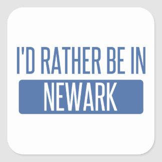 I'd rather be in Newark OH Square Sticker