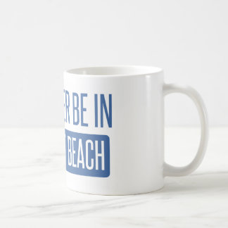 I'd rather be in Newport Beach Coffee Mug