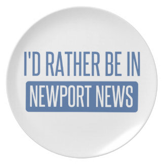 I'd rather be in Newport News Plate
