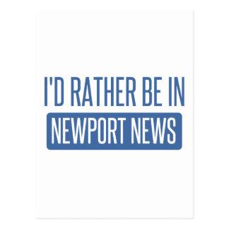 I'd rather be in Newport News Postcard