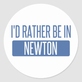 I'd rather be in Newton Classic Round Sticker