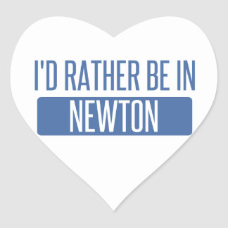 I'd rather be in Newton Heart Sticker