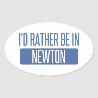I'd rather be in Newton Oval Sticker