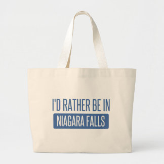 I'd rather be in Niagara Falls Large Tote Bag