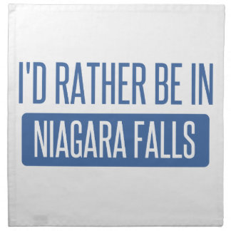 I'd rather be in Niagara Falls Napkin