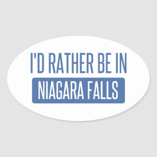 I'd rather be in Niagara Falls Oval Sticker