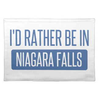 I'd rather be in Niagara Falls Placemat