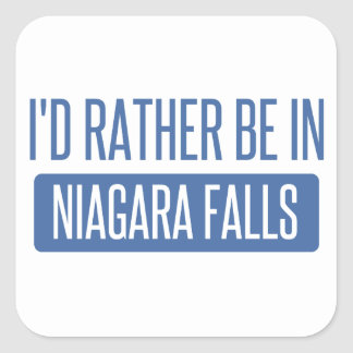 I'd rather be in Niagara Falls Square Sticker