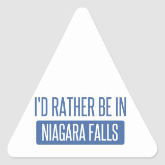 I'd rather be in Niagara Falls Triangle Sticker