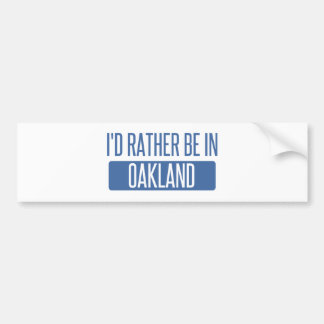 I'd rather be in Oakland Park Bumper Sticker