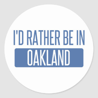 I'd rather be in Oakland Park Classic Round Sticker