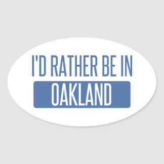 I'd rather be in Oakland Park Oval Sticker