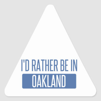 I'd rather be in Oakland Park Triangle Sticker